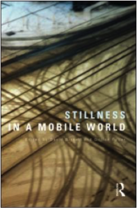 Stillness in a mobile world